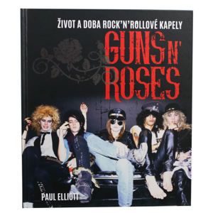 kniha Guns N' Roses - Elliott Paul - 0340073