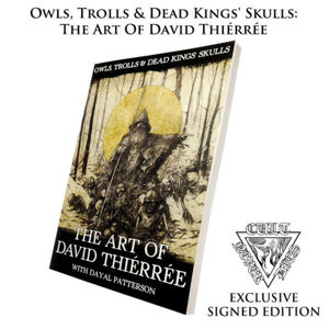 kniha Owls, Trolls, Dead King ' Skulls: Art Of David Thiérrée (signed) - CULT005